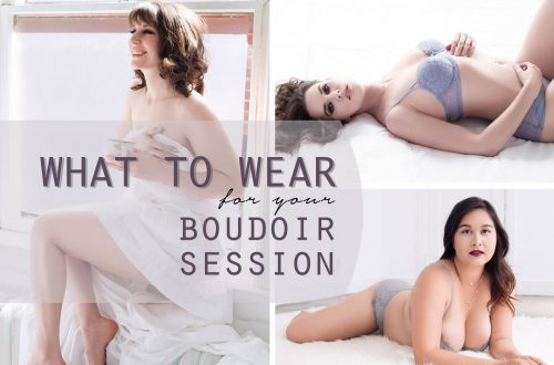 Ask a Photographer: What to Wear for Your Boudoir Session